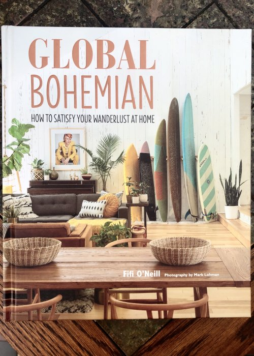 O'Neil, Fifi | Global Bohemian: How to Satisfy your Wanderlust at Home